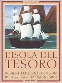 L'isola del tesoro / Robert Louis Stevenson ; traduzione di Angiolo Silvio Novaro ; illustrazioni di Fabian Negrin