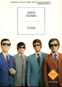 Ciclopi / David Sedaris