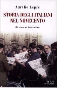 Storia degli italiani nel Novecento