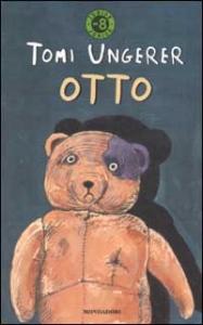 Otto : autobiografia di un orsacchiotto / Tomi Ungerer ; traduzione di Caterina Ottaviani ; illustrazioni dell'autore