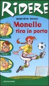 Monelle tira in porta / Geneviève Brisac ; traduzione di Paolina Baruchello