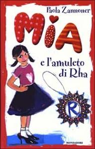 Mia e l'amuleto di Rha