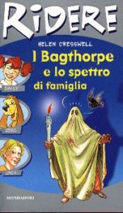 I Bagthorpe e lo spettro di famiglia / Helen Cresswell ; traduzione di Antonella Borghi