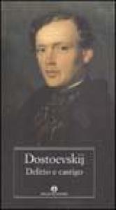 Delitto e castigo / Fëdor Dostoevskij ; a cura di Serena Prina