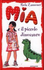 Mia e il piccolo dinosauro