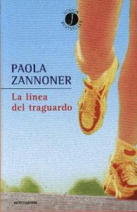 La linea del traguardo / Paola Zannoner