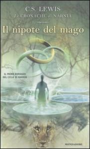 Il nipote del mago / C. S. Lewis ; traduzione di Chiara Belliti ; illustrazioni di Pauline Baynes