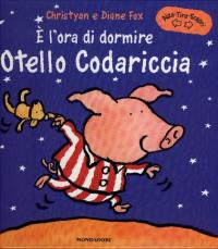 E' l'ora di dormire Otello Codariccia / Christyan e Diane Fox