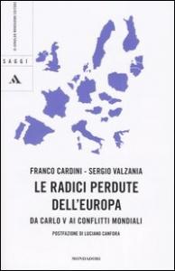 Le radici perdute dell'Europa