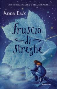 Fruscio di streghe / Anna Dale ; traduzione di Angela Ragusa