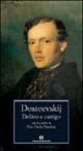 Delitto e castigo / Fëdor Dostoevskij ; a cura di Serena Prina ; con uno scritto di Pier Paolo Pasolini