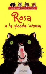 Rosa e la piccola intrusa