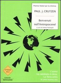 Benvenuti nell'Antropocene!
