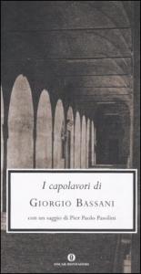 I capolavori di Giorgio Bassani