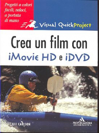Crea un film con iMovie HD e iDVD