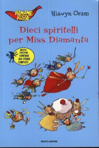 Dieci spiritelli per miss Diamanta