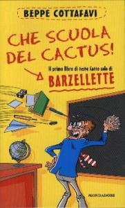 Che scuola del cactus!