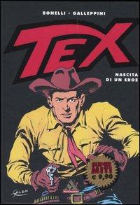 Tex. Nascita di un eroe