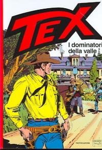 Tex. I dominatori della valle