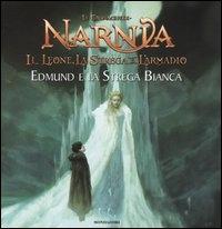 Il leone, la strega e l'armadio. Edmund e la strega bianca