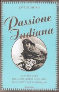 Passione indiana