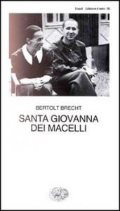 Santa Giovanna dei Macelli / Bertolt Brecht