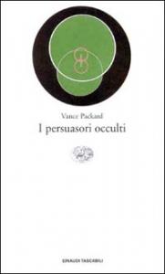 I persuasori occulti