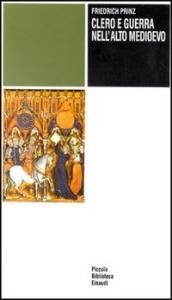 Clero e guerra nell' alto Medioevo