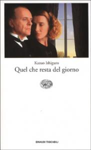 Quel che resta del giorno / Kazuo Ishiguro ; traduzione di Maria Antonietta Saracino