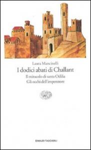 I dodici abati di Challant: il miracolo di Santa Odilia, gli occhi dell'imperatore