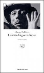Cantata dei giorni dispari / Eduardo De Filippo ; a cura di Anna Barsotti. Vol. 2