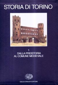 1: Dalla preistoria al Comune medievale