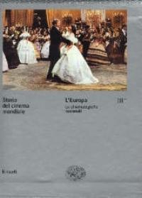 Vol. 3: L' Europa. Le cinematografie nazionali. Tomo: 1