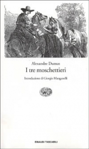 I tre moschettieri / Alexandre Dumas ; introduzione di Giorgio Manganelli ; traduzione di Marisa Zini