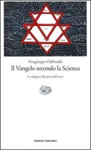 Il Vangelo secondo la Scienza