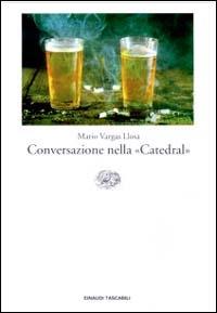 """Conversazione nella """"Catedral"""""""