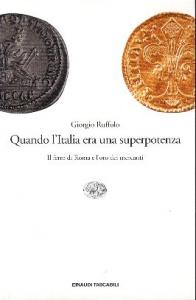 Quando l'Italia era una superpotenza