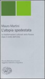 L'utopia spodestata