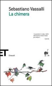La chimera / Sebastiano Vassalli