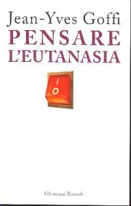 Pensare l'eutanasia
