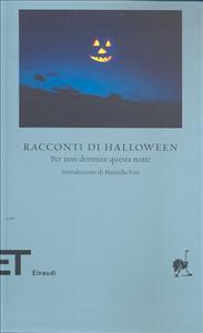 Racconti di Halloween : per non dormire questa notte / a cura di Fabiano Massimi ; introduzione di Marcello Fois