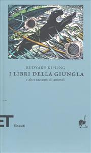 I libri della giungla e altri racconti di animali / Rudyard Kipling ; a cura di Ottavio Fatica