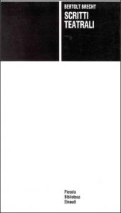 Scritti teatrali / Bertolt Brecht