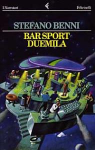 Bar sport duemila / Stefano Benni