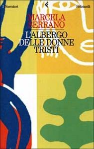 L'albergo delle donne tristi / Marcela Serrano ; traduzione di Simona Geroldi