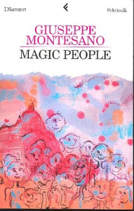 Magic people / Giuseppe Montesano