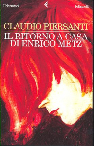 Il ritorno a casa di Enrico Metz
