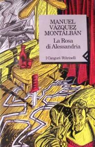 La rosa di Alessandria / Manuel Vazquez Montalban : traduzione di Hado Lyria