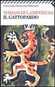 Il Gattopardo : edizione conforme al manoscritto del 1957 / Giuseppe Tomasi di Lampedusa