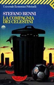 La compagnia dei Celestini / Stefano Benni